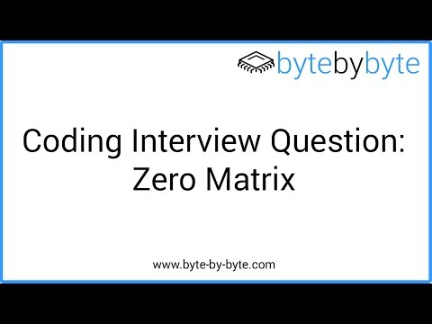 Interview Question: Zero Matrix