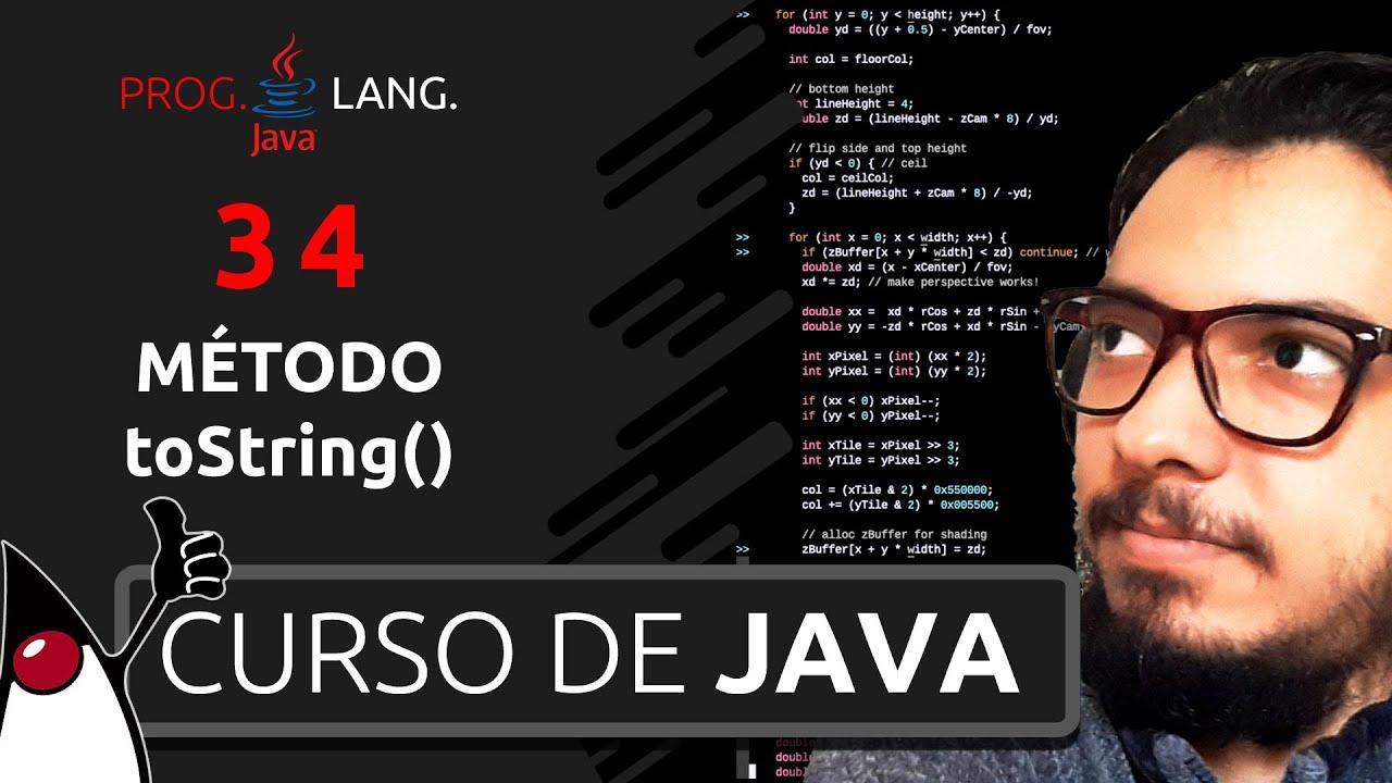 CURSO DE JAVA PARA INICIANTES - TO STRING - PROGRAMAÇÃO EM JAVA #34
