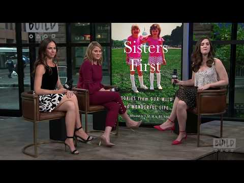 "Jenna Bush Hager & Barbara Pierce Bush Discuss Their Book, ""Sisters First: Stories From Our Wild And"