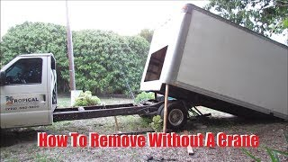 How to Remove Box from Box Truck