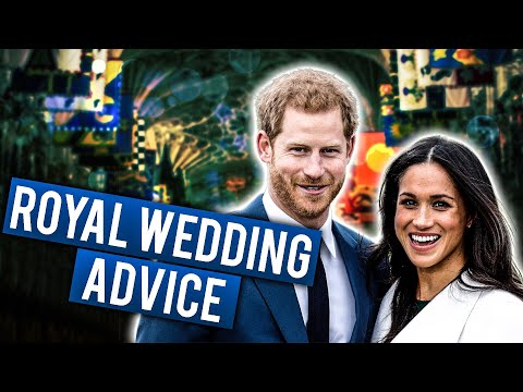ROYAL WEDDING ADVICE  Shawn and Andrew