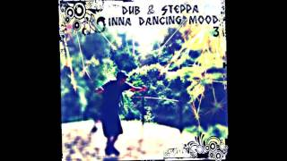 Dub & steppa inna dancing mood vol 3