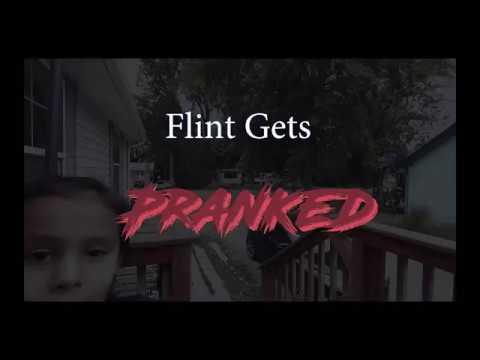 Flint Gets Pranked