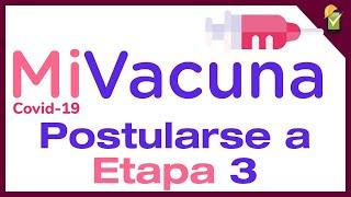 MiVacuna Sispro: Postularse a la etapa 3 de vacunación