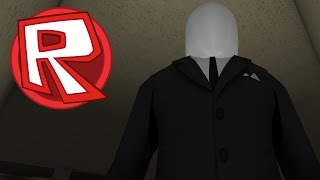 ROBLOX - Stop It, Slender! I Don't Like You. [Xbox One Edition]