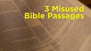 3 Misused Bible Passages