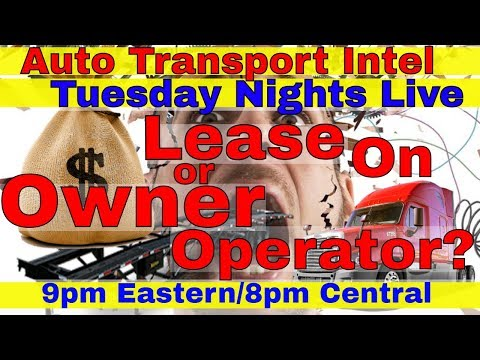 Lease On Trucking Company Or Start Car Hauling Business Owner Operator