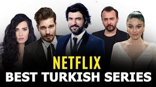 Top 5 Best Turkish Drama Series on Netflix That You Will Fall in Love With