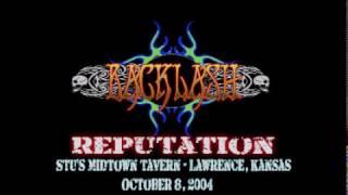 Reputation (Live 2004) -  Backlash