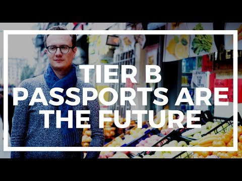Why Tier B second passports are the wave of the future