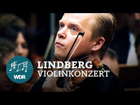 Magnus Lindberg - Violinkonzert Nr. 1   Pekka Kuusisto   Jukka-Pekka Saraste   WDR Sinfonieorchester