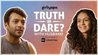 Truth Or Dare With Husband | Girliyapa's Womaniya