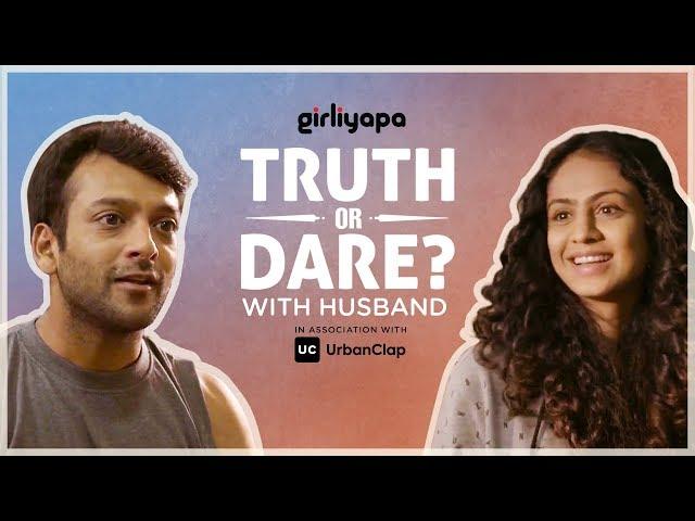 Girliyapa's Truth Or Dare With Husband