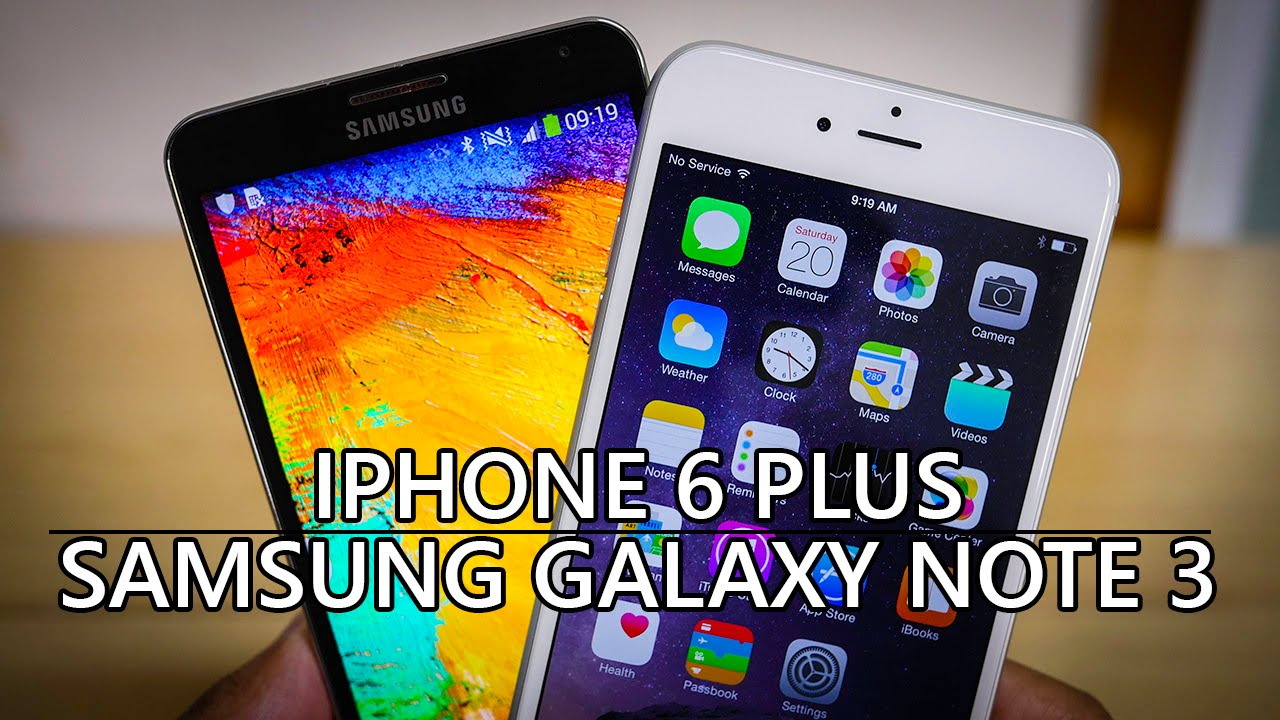 iphone vs samsung galaxy iphone 6 plus vs samsung galaxy note 3 look 9346
