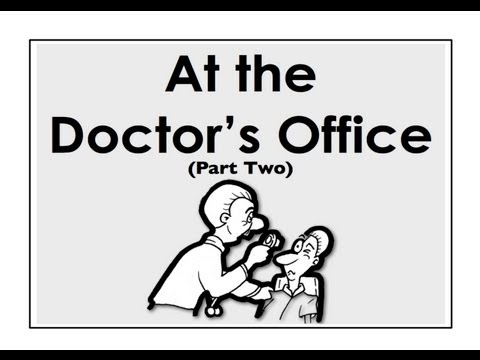 At The Doctor's Office | Part Two | Easy English Conversation Practice | ESL
