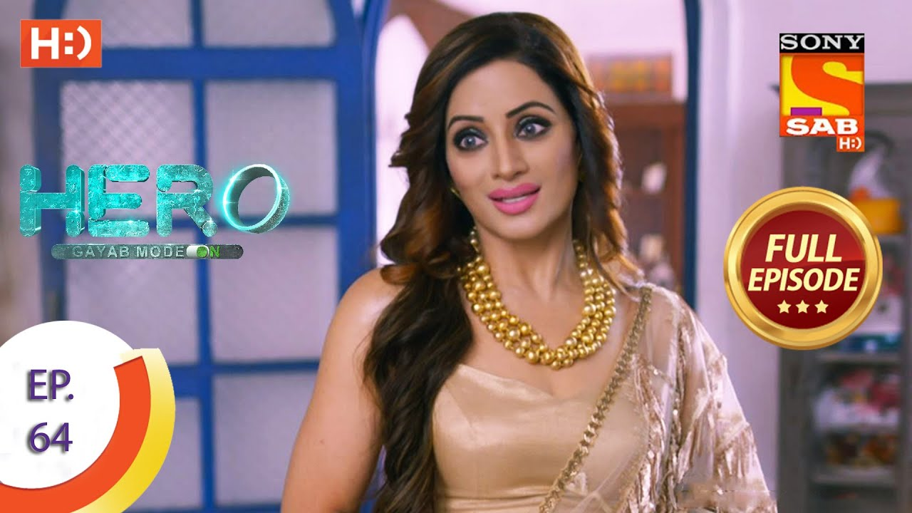 Download Hero - Gayab Mode On - Ep 64 - Full Episode - 4th March, 2021