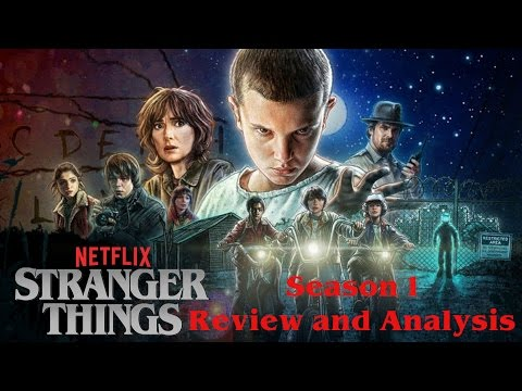 Stranger Things(2016) Season 1 Review & Analysis