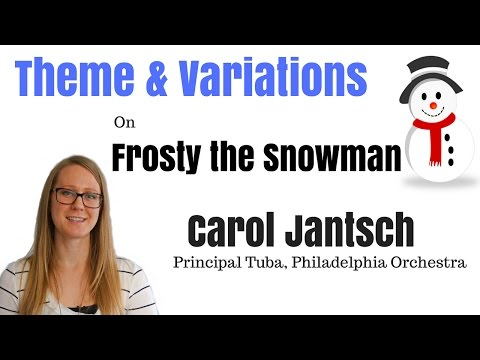 Frosty the Snowman – Theme & Variations by Carol Jantsch