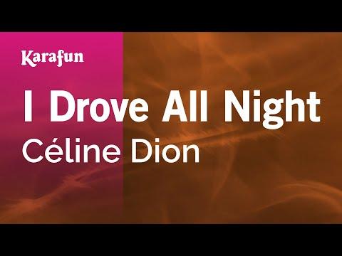 Karaoke I Drove All Night - Céline Dion *