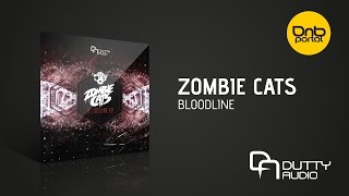 Zombie Cats - Bloodline [Dutty Audio]