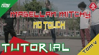 MAGELLAN - MITCHY (No touch) - Street Lions Tutorial - TomV