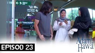 Adam Dan Hawa - Episod 23