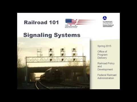 Railroad 101:  Signaling Systems