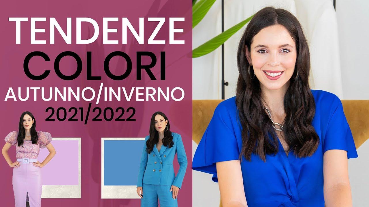 I colori di tendenza per l'autunno inverno 2021 2022 | Moda & trend