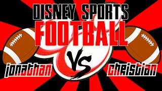 Disney Sports Football (Jonathan vs. Christian)