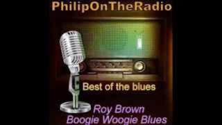 Boogie Woogie Blues   Roy Brown