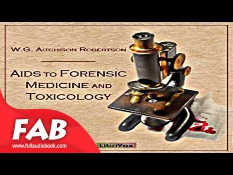 Aids to Forensic Medicine and Toxicology Full Audiobook by W. G. Aitchison ROBERTSON