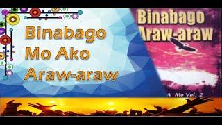 Repeat youtube video Binabago, Araw-Araw - Joseph Apilado
