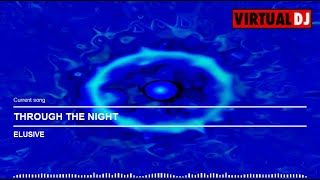 ELUSIVE - THROUGH THE NIGHT