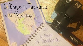 Discover Tasmania - 6 Days in 6 Minutes