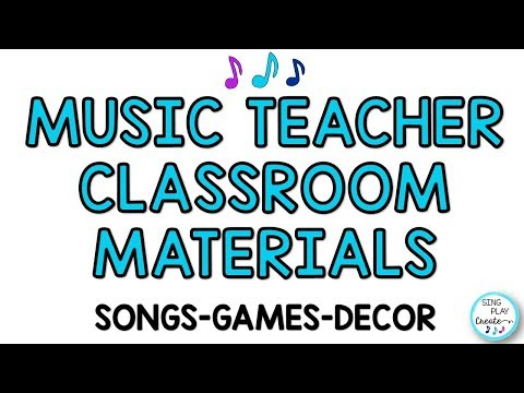 Music Teacher Resources:  Songs, Games, Activities, Decor