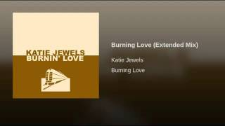 Burning Love Extended Mix