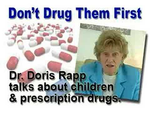 Don't Drug Them First – Children, ADHD & Drugs – Dr. Rapp