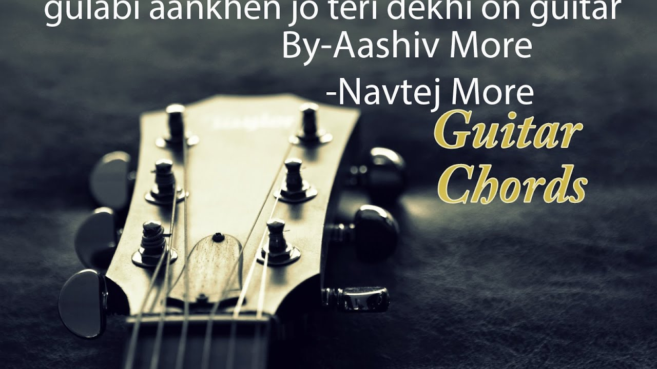 Gulabi Aankhen On Guitar video - YouTube