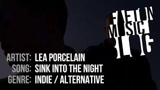 Lea Porcelain - Sink into the Night (2019) [Faeton Music Blog]