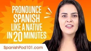 How to Pronounce Spanish Like a Native Speaker
