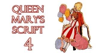 Прохождение Queen Mary's Script #4 [В поисках подруги]