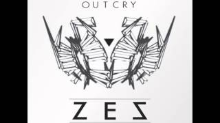 ZES - Outcry LP [Free Download]