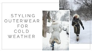 Choosing Quality Outerwear & Styling Coats for Cold Weather | How to stay warm AND stylish