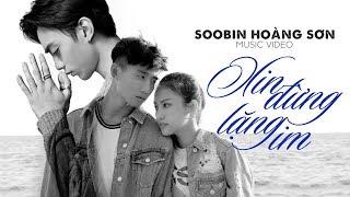 Gambar cover Xin Đừng Lặng Im - Soobin Hoàng Sơn [ OFFICIAL MV ]