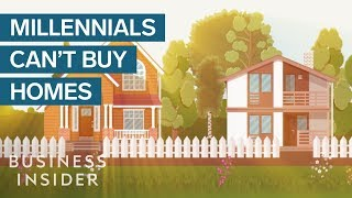 Why It's So Hard For Millennials To Buy Homes