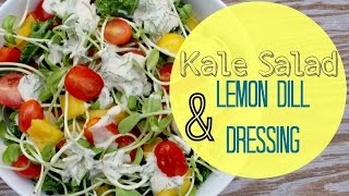 Kale Salad With Lemon Dill Dressing | Healthy Lunch Ideas