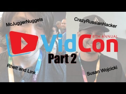 VidCon 2017 : McJuggerNuggets, CrazyRussianHacker (Taras Kul), Rhett and Link!