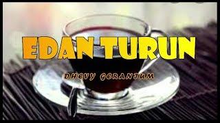 Download lagu EDAN TURUN Versi Dhevy Geranium MP3