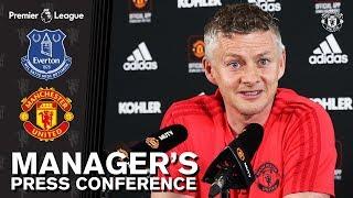Manager's Press Conference | Everton v Manchester United | Ole Gunnar Solskjaer