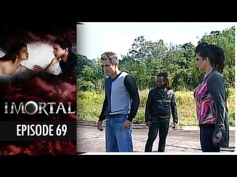 Imortal - Episode 69